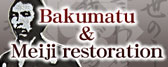 Bakumatu and Meiji restoration