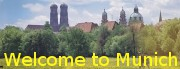 Welcome! Visit us in  Munich during the Oktoberfest --->